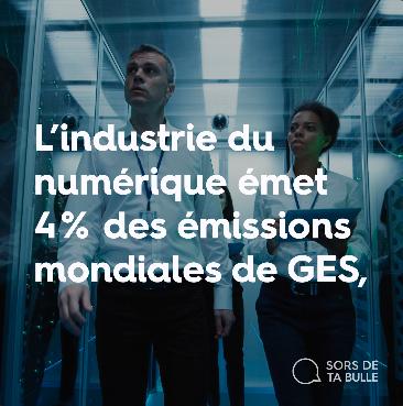 L'industrie du numérique émet 4% des émissions de GES.